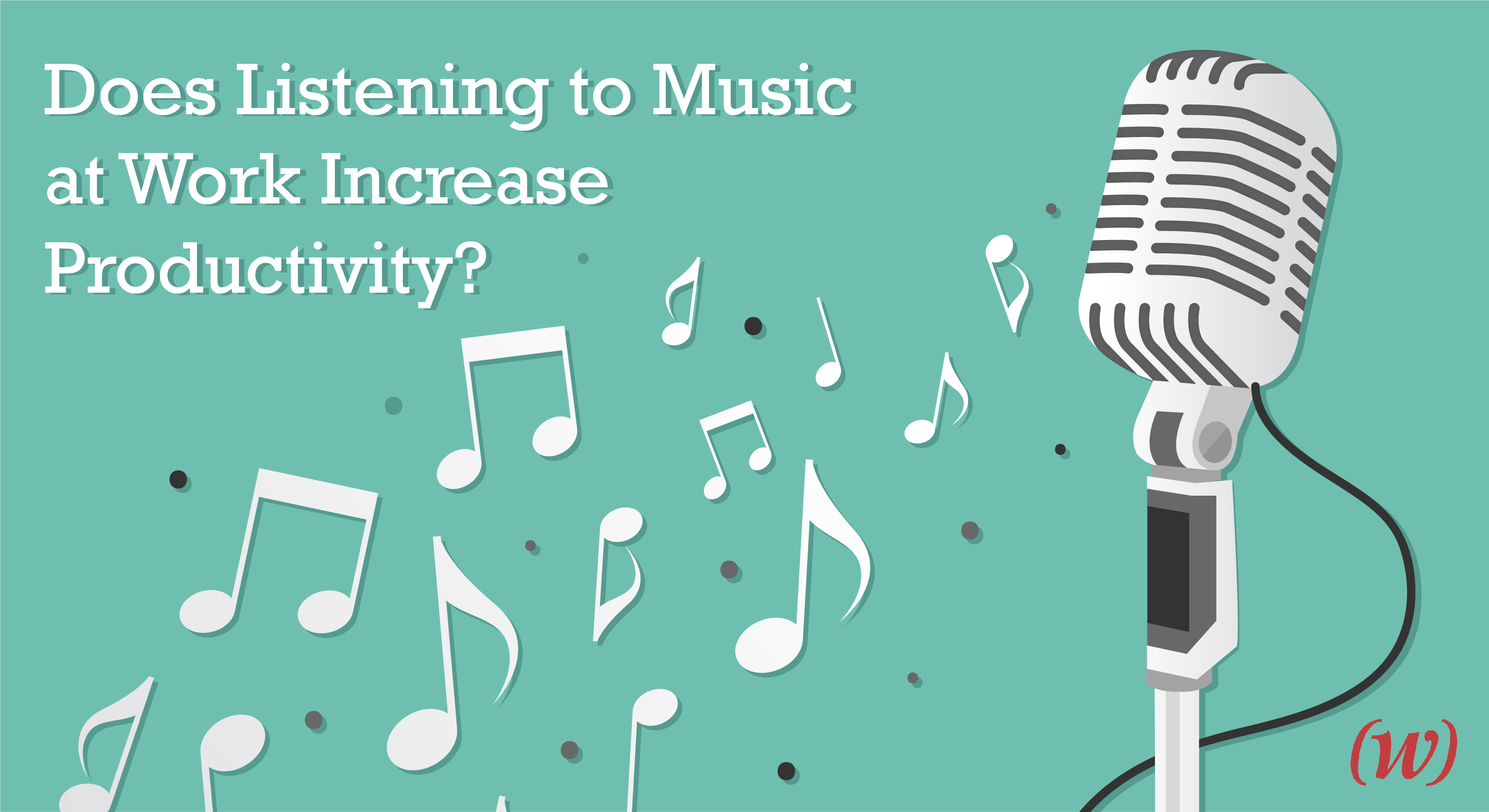 Does Listening to Music at Work Increase Productivity?